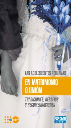 Las adolescentes peruanas en matrimonio o unión